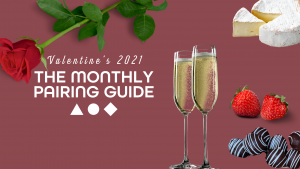 Valentine's 2021 Pairing Guide