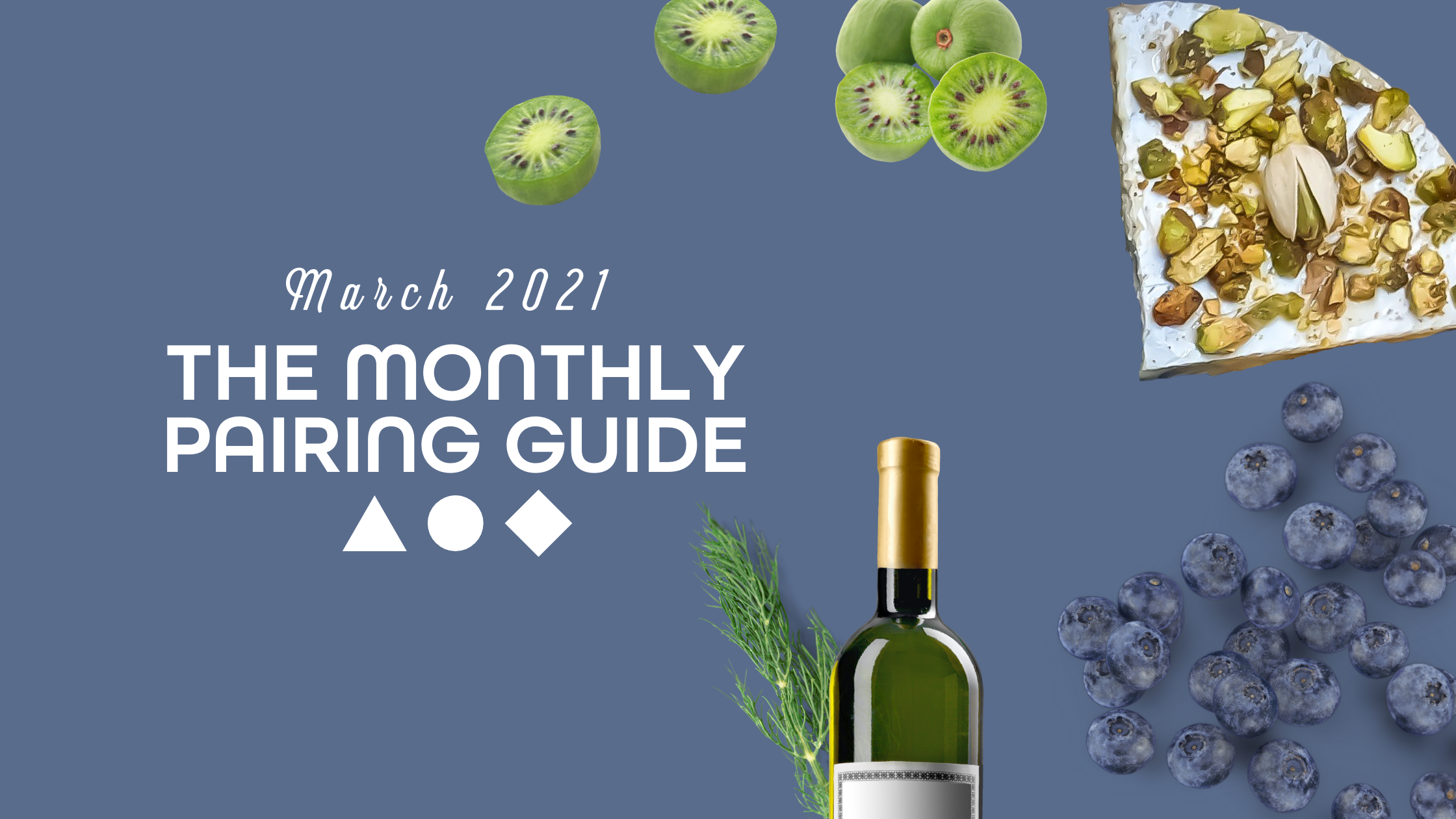 Pairing Guide Header March 2021